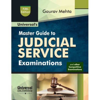 Gaurav Mehta Master Guide to Judicial Service Examinations and other Law Competitive Examinations by LexisNexis