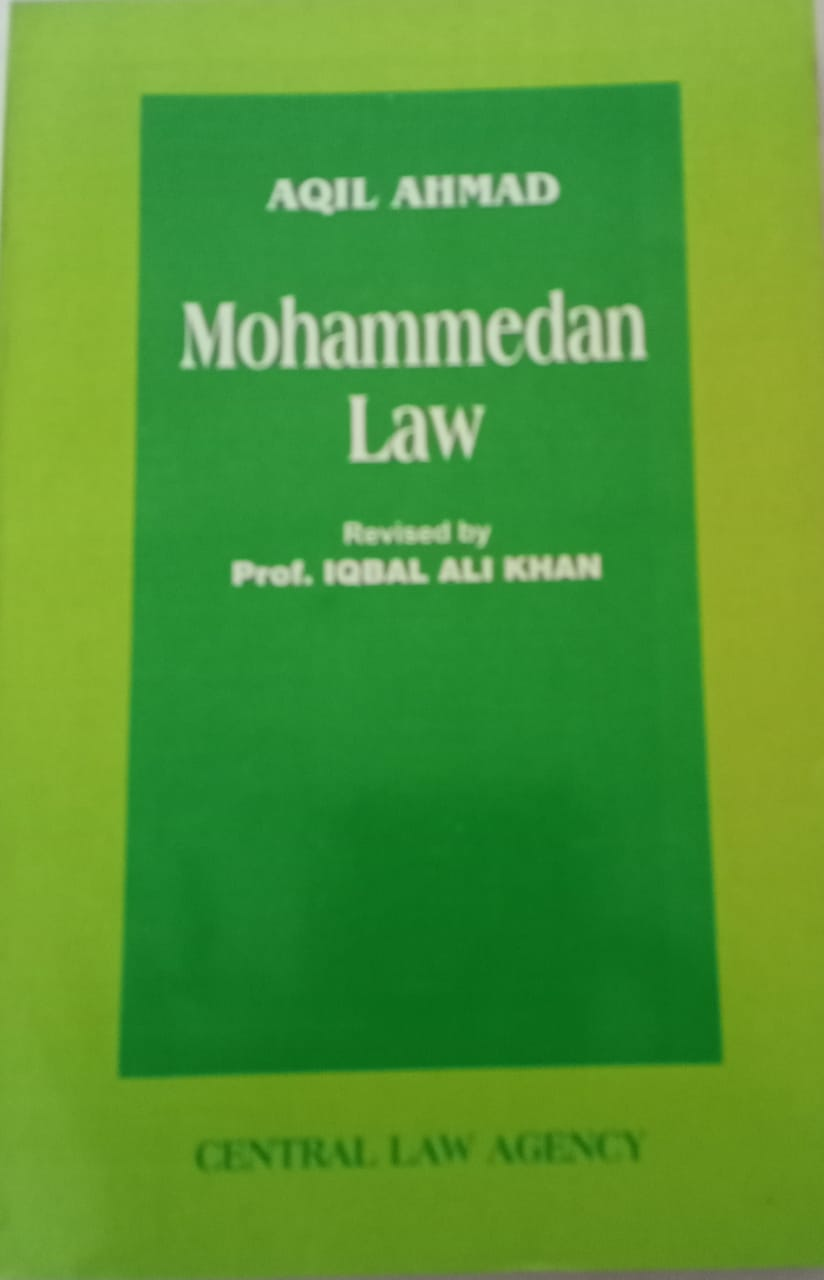Mohammedan  Law  by prof IQBAL   ALI KHAN