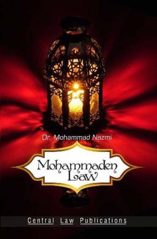 Mohammadan Law  English, Paperback, Mohammad Nazmi by central law publications