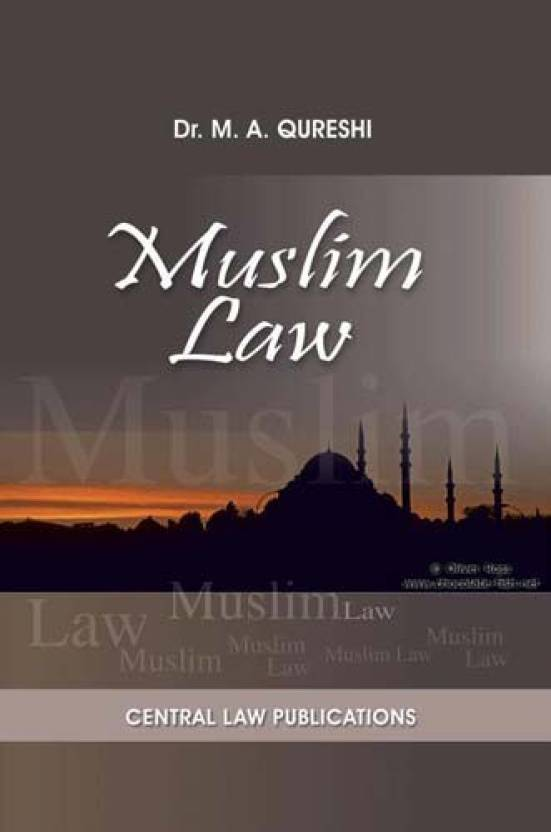 Muslim Law  English, Paperback, M. A. Qureshi by central law publications