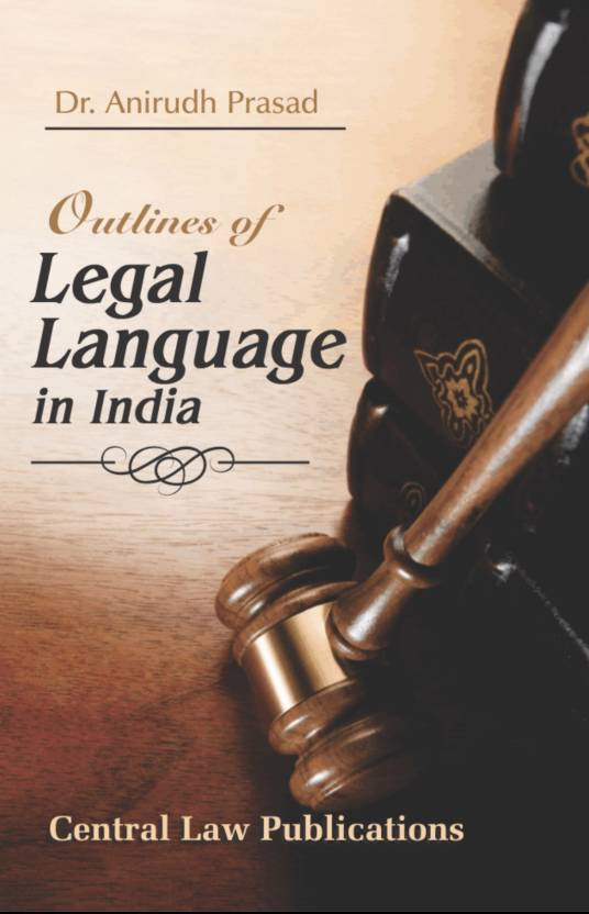 Outlines of Legal Language in India  English, Paperback, Anirudh Prasad