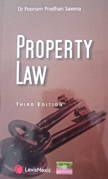 Property Law   by Poonam Pradhan Saxena