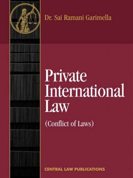 Private International Law (Conflict of Laws)  (English, Paperback, Dr. Sai Ramani Garimella