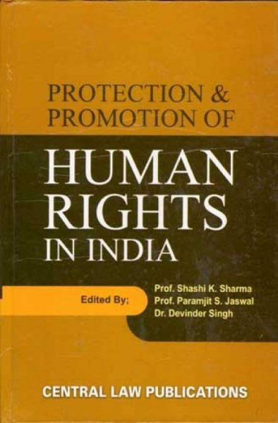 Protection And Promotion Of Human Rights In India  English, Hardcover, Shashi K. Sharma, Paramjit S. Jaswal, Devinder Singh