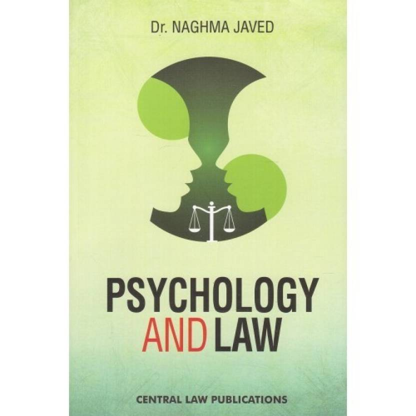 Psychology and Law for BA LLB & LLB By Dr. Naghma Javed | Central Law Publication  (English, Paperback, Dr. Naghma Javed