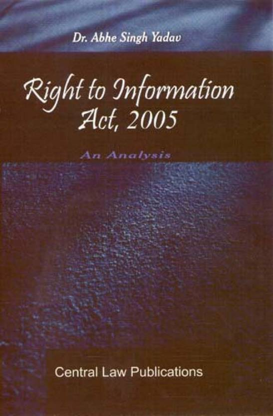 Right To Information Act,2005: An Analysis  English, Paperback, Abhe Singh Yadav