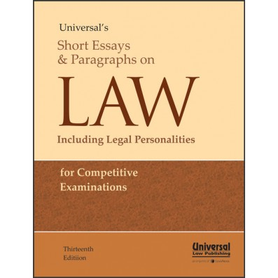 Univesal's Short Essays and Paragraph on Law including Legal Personalities by LexisNexis