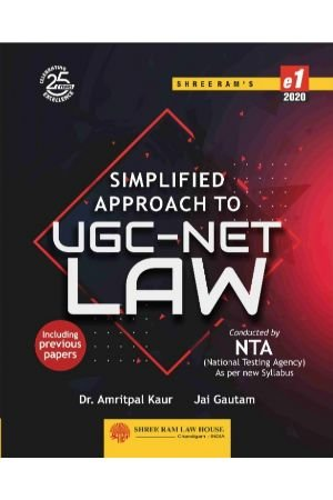 Dr. Amritpal Kaur and Jain Gautam Simplified Approach to UGC-NET-Law by Shree Ram Law House