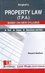 Singhal's Property Law ( T.P.A. )