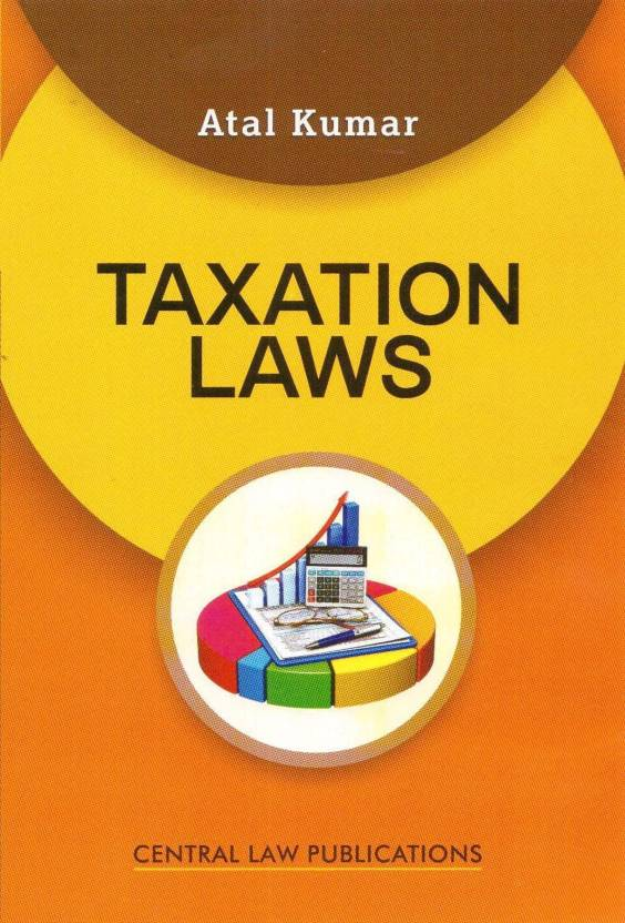 Taxation Laws  English, Paperback, Atal Kumar