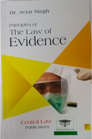 Avtar Singh Principles of The Law of Evidence by central law publication