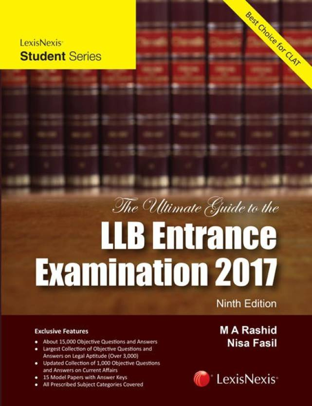 The Ultimate Guide to the LLB Entrance Examination 2017  English, Paperback, M A Rashid, Nisa Fasil)