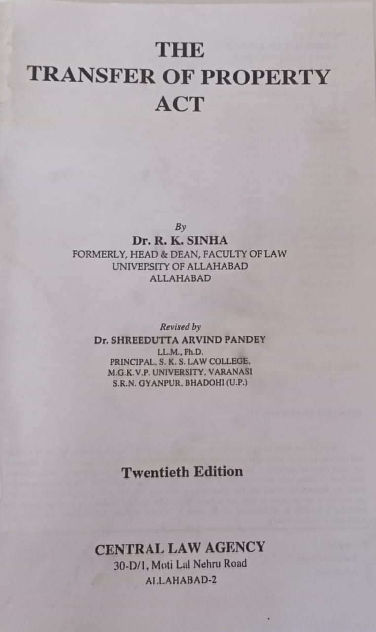 The TRANSFER OF  PROPERTY ACT by R.k Singh