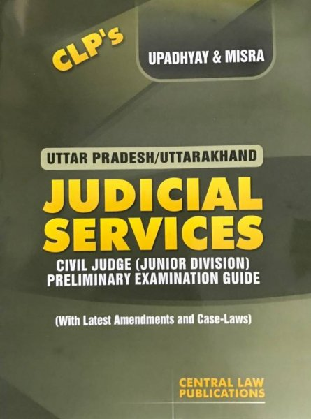Uttar Pradesh/ Uttarakhand Judicial Services Civil Judge Junior Division Preliminary Examination Guide  English, Paperback, Upadhyay, Misra