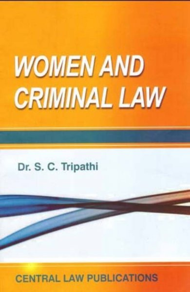Women And Criminal Law  English, Paperback, S.C. Tripathi